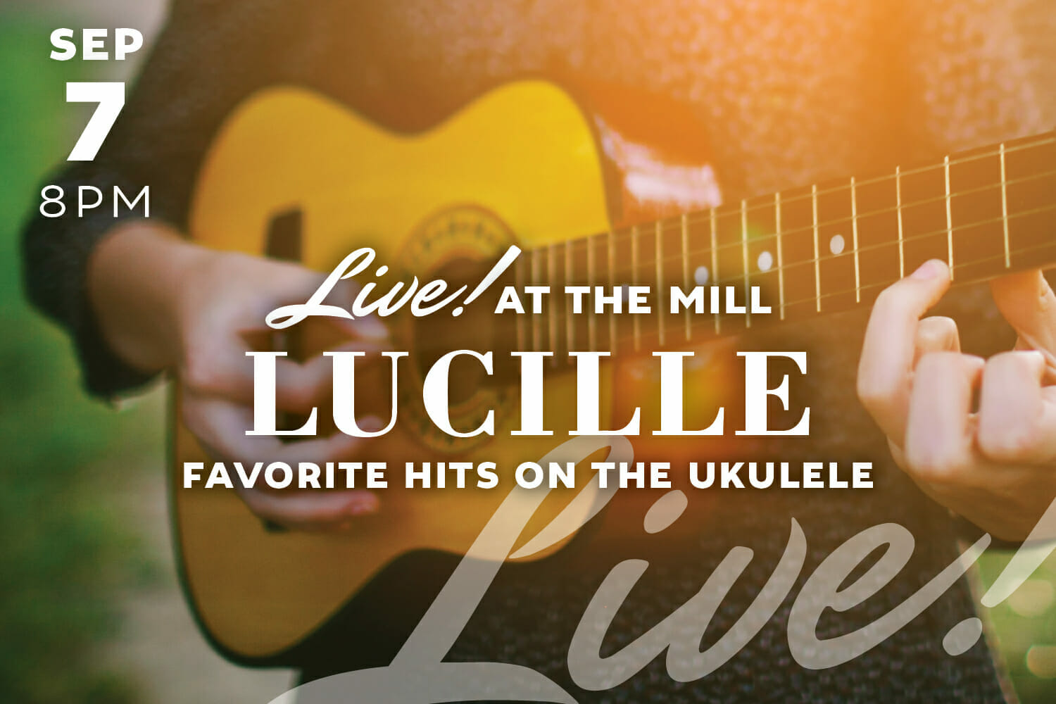 The Mill In Hershey Music Lucille 9.7.19