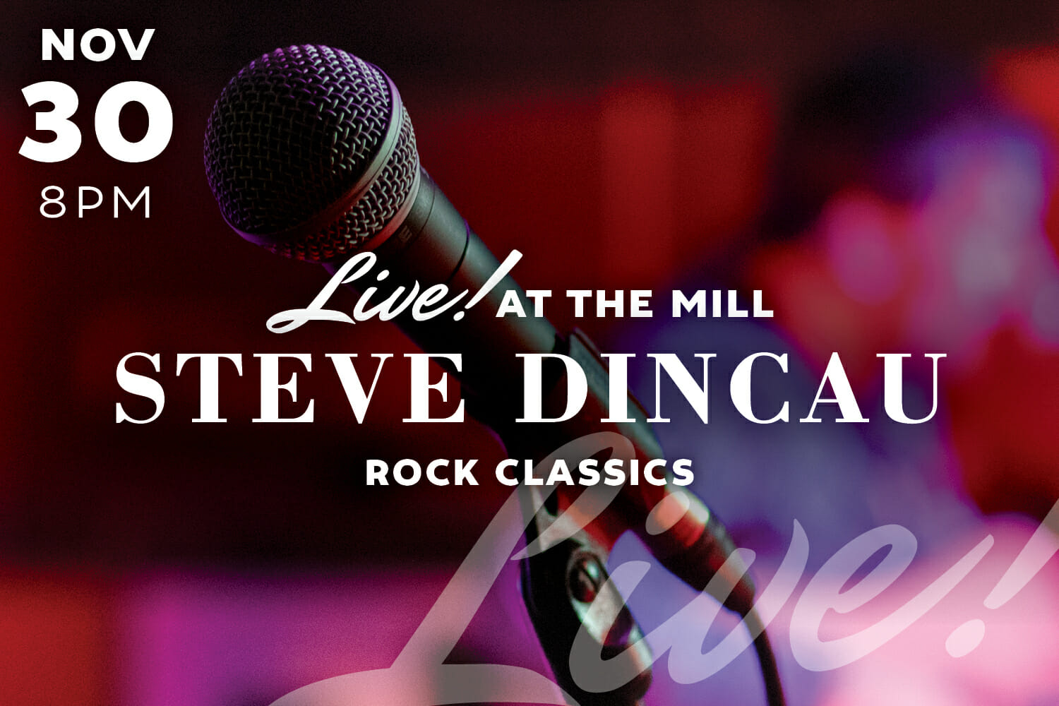 Live Music with Steve Dincau at The Mill in Hershey
