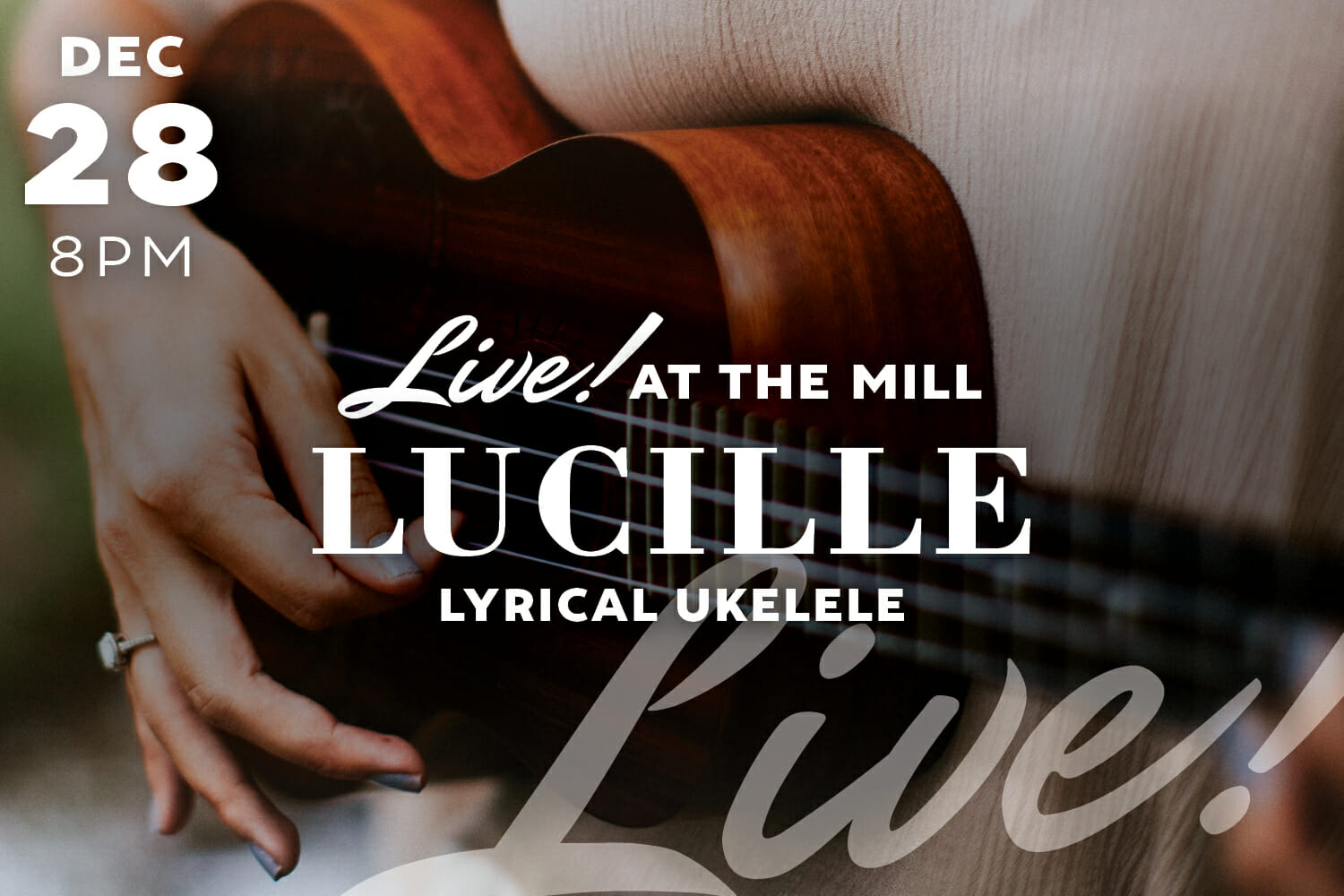 live at the mill - lucille - lyrical ukelele graphic